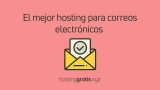El mejor hosting para correos electrónicos: Recibir / Enviar correos electrónicos desde su dominio